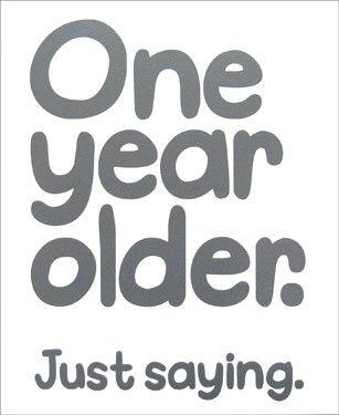 One Year Older Card