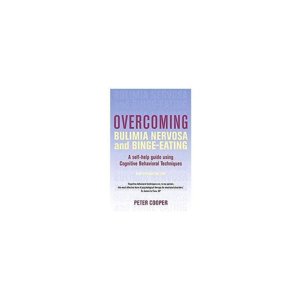Overcoming Bulimia Nervosa and Binge-Eating (Paperback) | Ps