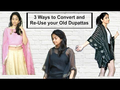 5ddc66b82a1 3 Ways To Convert And Re-Use Your Old Dupattas Scarves - YouTube ...