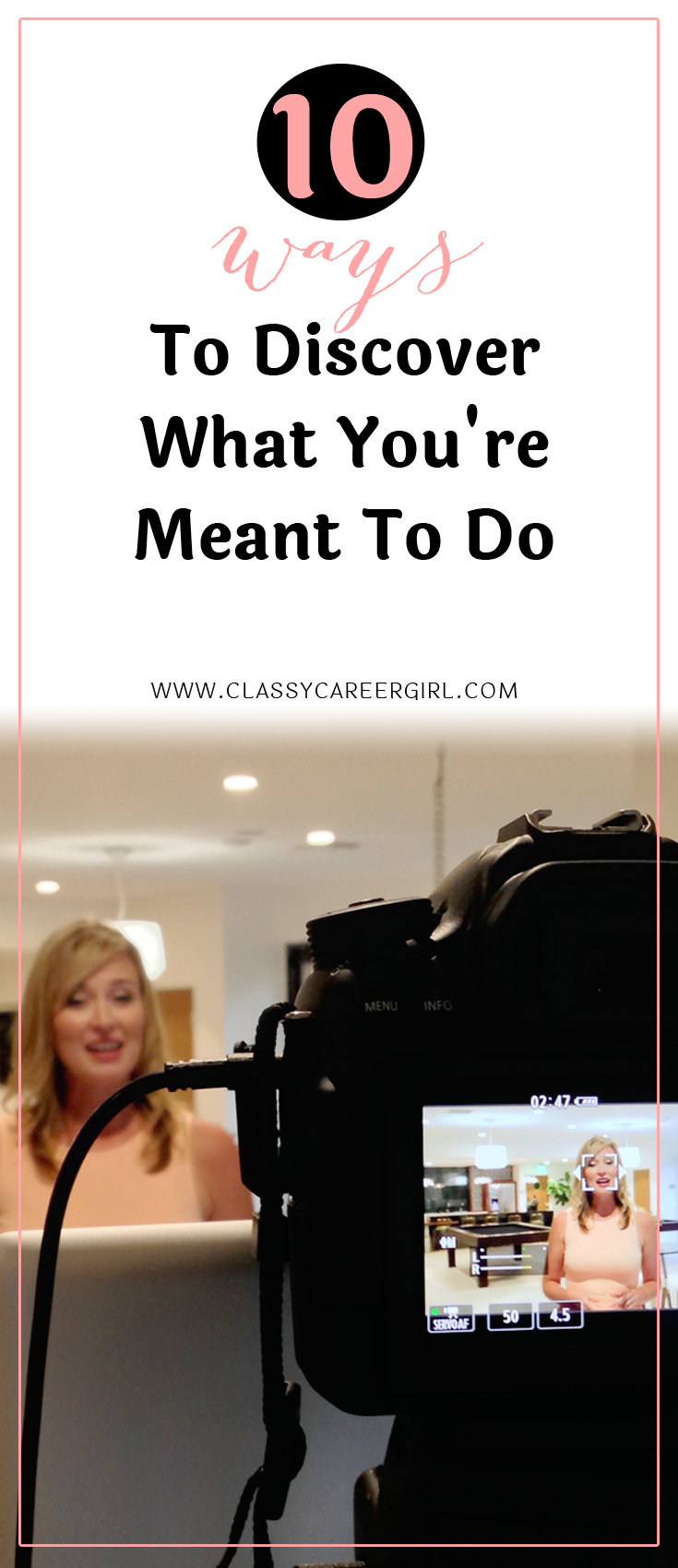 10 Ways To Discover What You're Meant To Do Going to