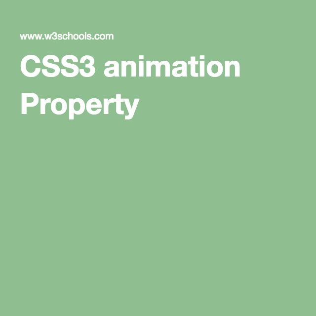 W3schools Css3 Animation Property Webdesign Pinterest Animation
