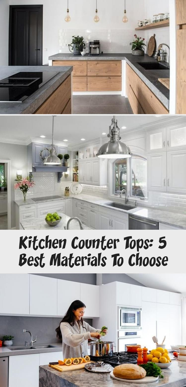 Kitchen Counter Tops 5 Best Materials To Choose Kitchen Decor In 2020 Kitchen Design Countertops Kitchen Countertops
