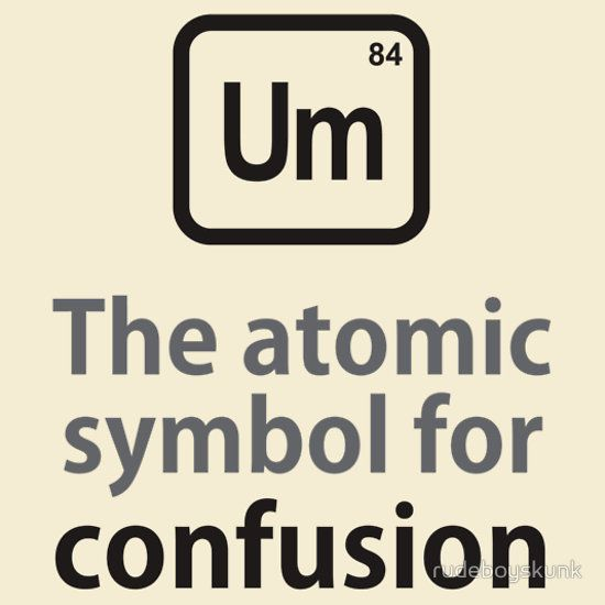 Atomic Symbol For Confusion Unisex T Shirt Chemistry Confusion