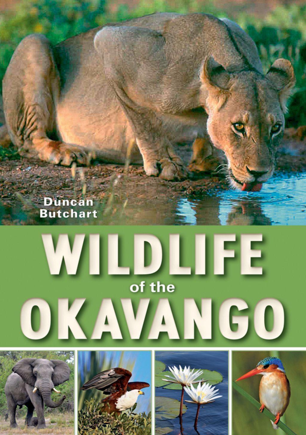 Wildlife Of The Okavango Ebook Wildlife Day Wildlife Animals