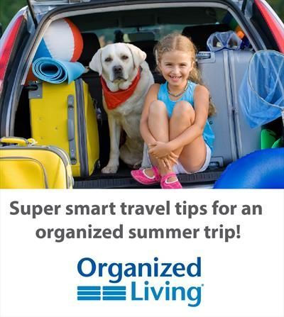 Organized Summer Travel Tips | Organized Living #summerhomeorganization Organized Summer Travel Tips | Organized Living #summerhomeorganization