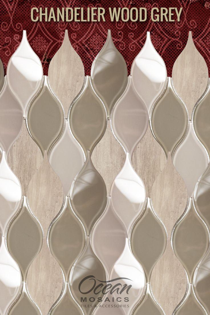 - Chandelier Wood Grey Teardrop Glass Mosaic Tile Mosaic Tiles