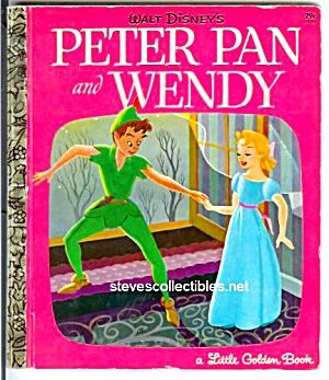PETER PAN AND WENDY - Disney - Little Golden Book (Little Golden ...