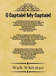 basic analysis whitman s o captain my captain My captain - analysis walt whitman was a great supporter of the north and encouraged the cause through his works he never met abraham lincoln and neither was he fond of the ways of this was a major shock to the nation that was already facing tumultuous circumstances due to the war o captain.