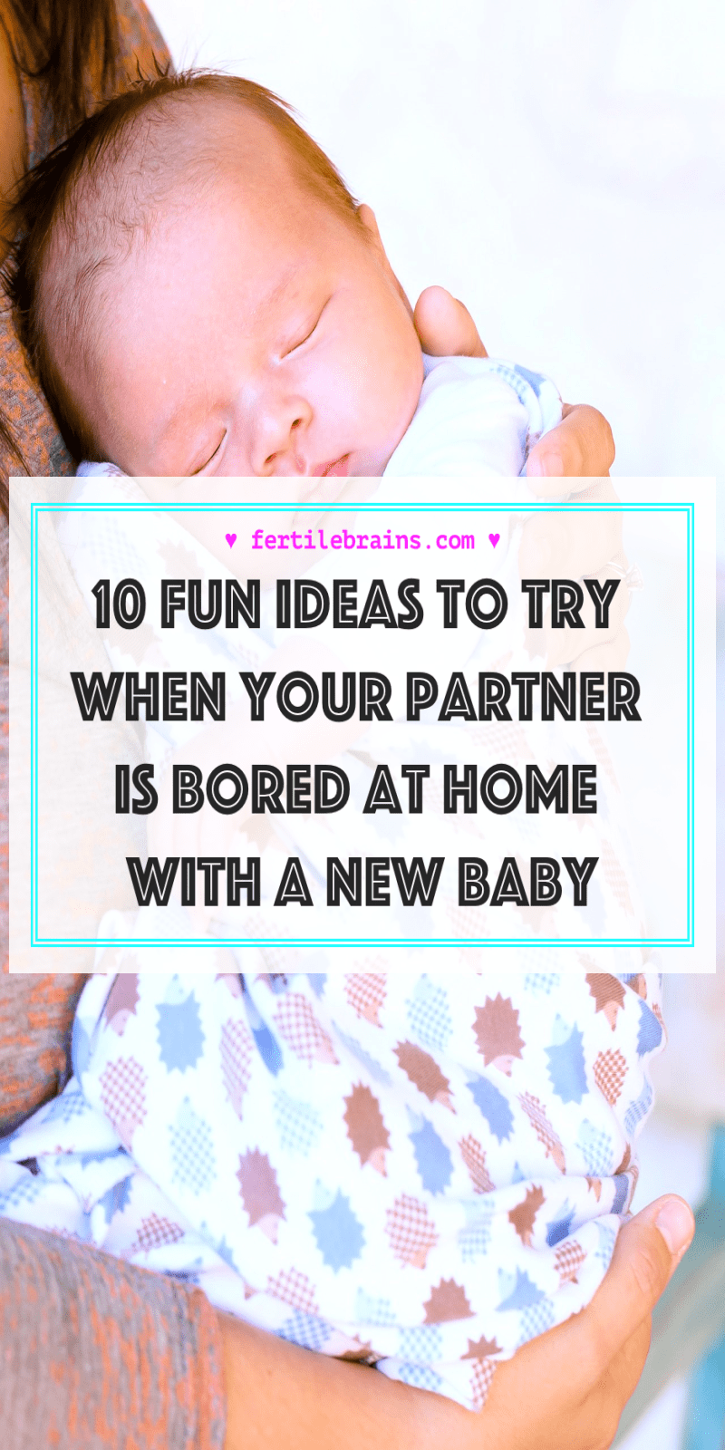 10 fun ideas to try when your partner is bored at home with a new ...