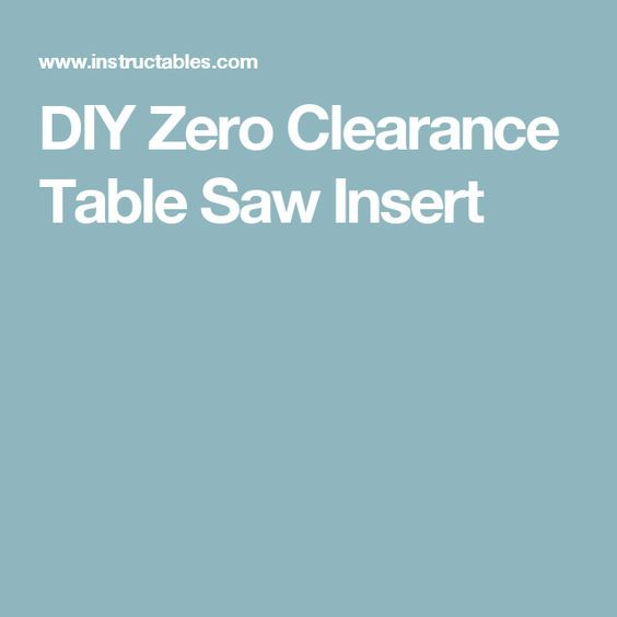 DIY Zero Clearance Table Saw Insert