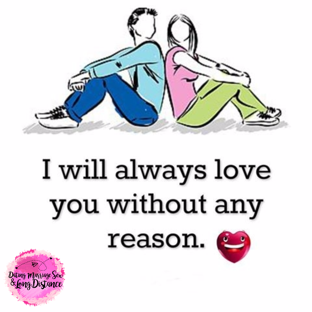 i will always love you without any reason