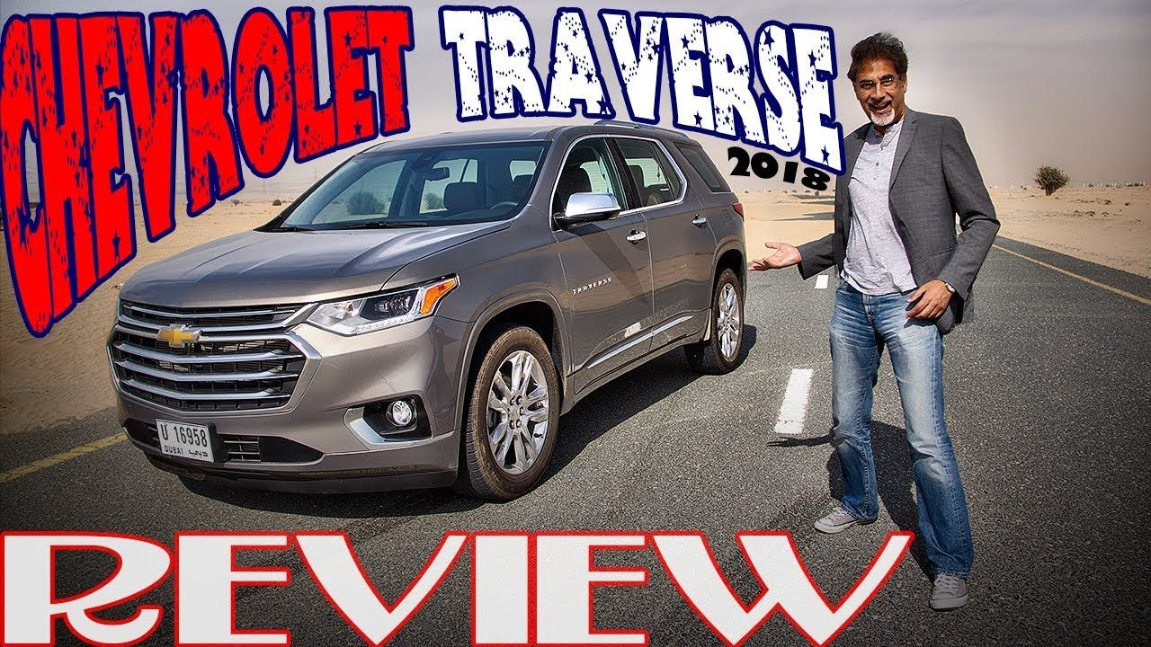 2018 Chevrolet Traverse Review Motoring Middle East