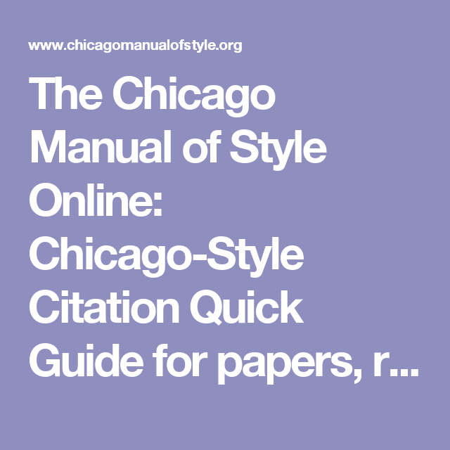 The Chicago Manual Of Style Online Chicago Style Citation Quick Guide For Papers Reports Bibliographies Etc Manual Of Style Chicago Style Freewriting