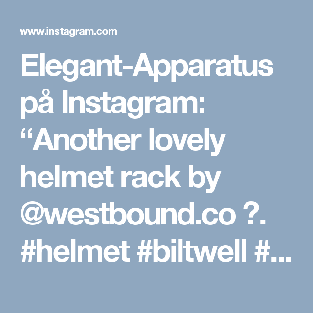 "Elegant-Apparatus på Instagram: ""Another lovely helmet rack by @westbound.co 🙈.                                            #helmet #biltwell #interiordesign #motorcycleart…"""