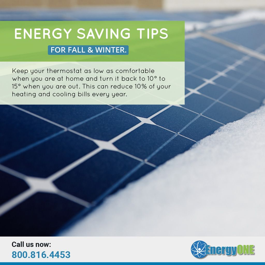 Energy Saving Tips For Fall Winter Keep Your Thermostat As Low