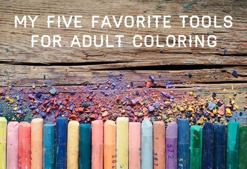 My Five Favorite Tools for Adult Coloring | Marker pen, Markers and ...