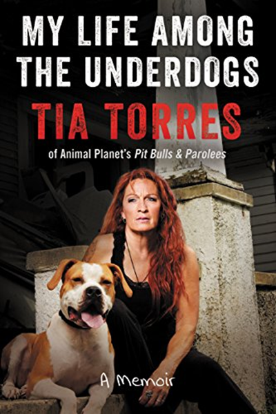 My Life Among The Underdogs A Memoir By Tia Torres William Morrow The Underdogs Underdog Memoirs