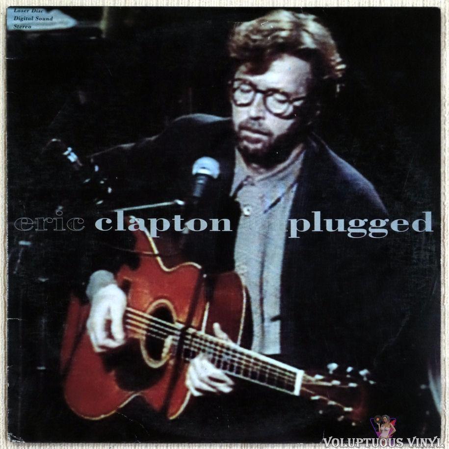 Eric Clapton Unplugged 1992 Eric Clapton Unplugged Eric Clapton Eric Clapton Albums