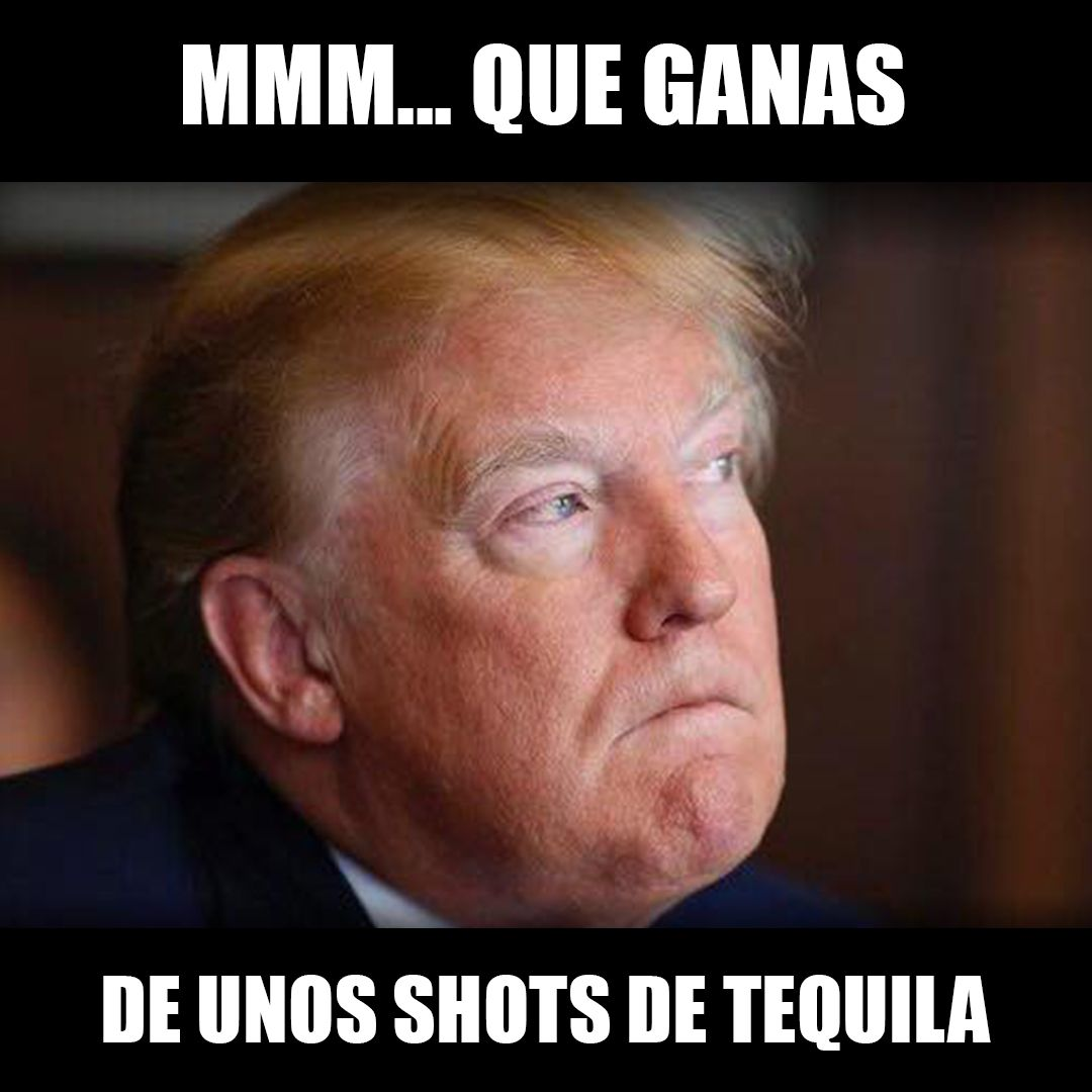 Top Memes De Tequila En Espanol Memedroid