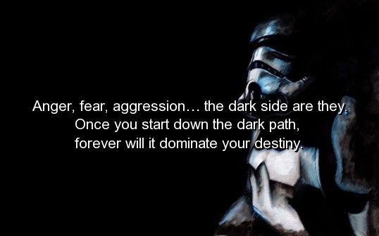 There is some inspiring quotes throughout Star Wars, and I ...