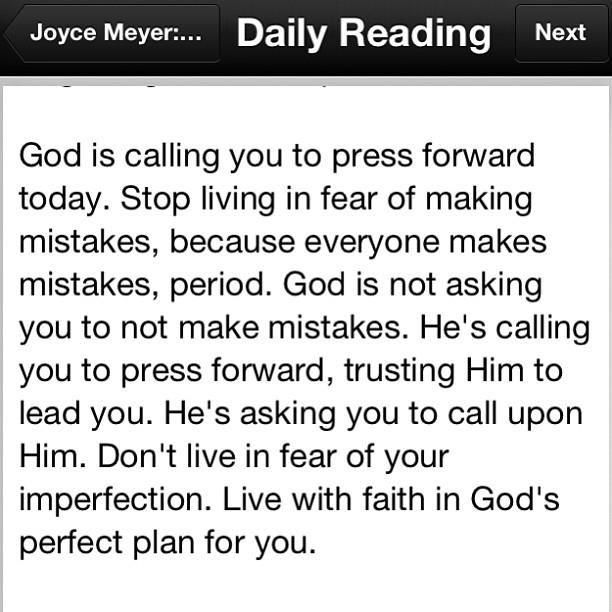 press forward in faith not fear.