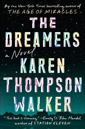 The Dreamers by Karen Thompson Walker: 97808129846