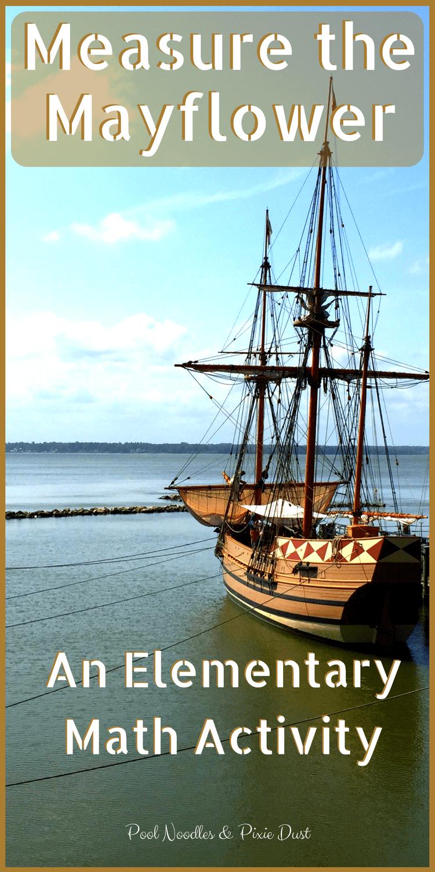 Measure the Mayflower Math Activity | Elementary math, Math ...
