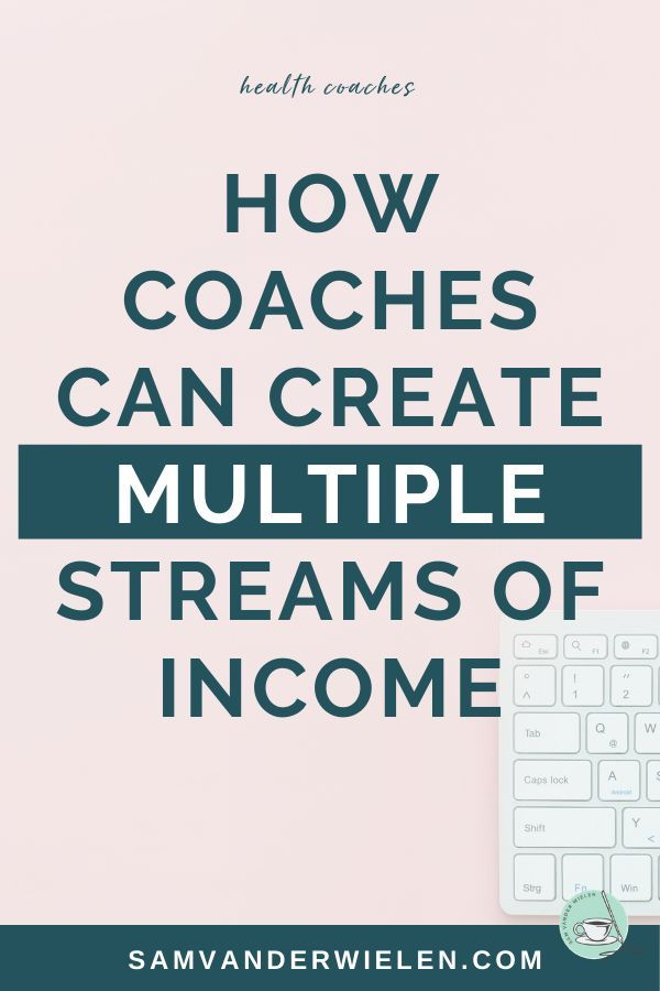 If you're a coach, I want to create ways for you to make money outside of working 1-on-1 with clients. If you have a product based business, I want to create a way people can work with you in other ways. Why is it important to have multiple streams of income? So you can have multiple streams of revenue coming in, all at the same time. | Sam Vander Wielen, legal templates for online business owners and entrepreneurs | #onlinebusiness #workfromhome