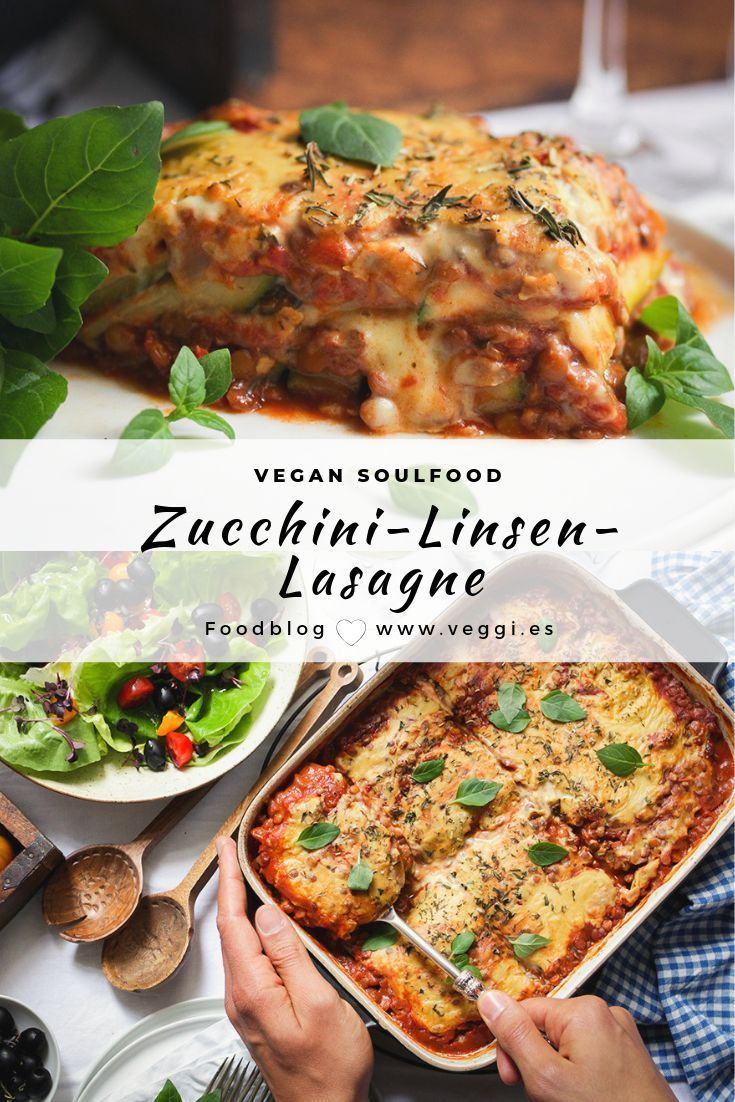 Vegane Zucchini-Linsen-Lasagne • veggies | vegan