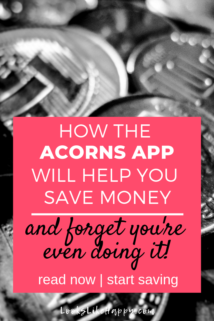 How Acorns Will Help You Save Money and You're Even