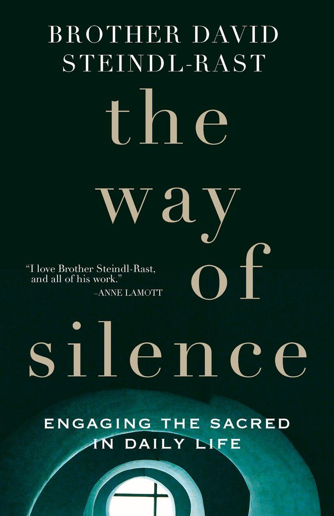 The Way Of Silence Engaging The Sacred In Daily Life Spiritual