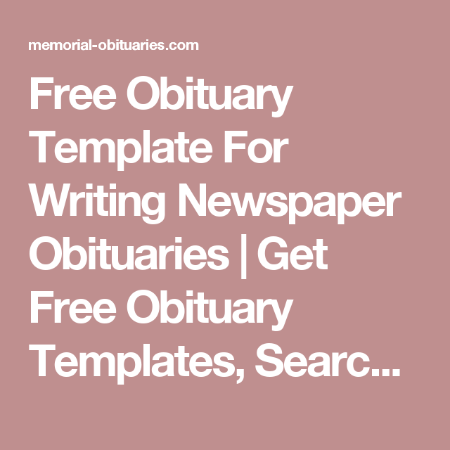 Free Obituary Template For Writing Newspaper Obituaries  Get Free