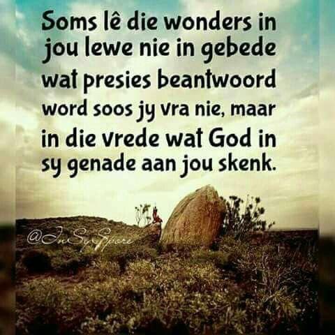 Soms L 234 Die Wonders In Jou Lewe Nie In Gebede Wat Presies