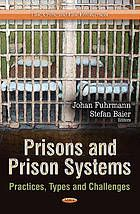 Prisons and prison systems : practices, types and challenges. eBook: http://libproxy.eku.edu/login?url=http://search.ebscohost.com/login.aspx?direct=true&db=nlebk&AN=561596&site=ehost-live&scope=site