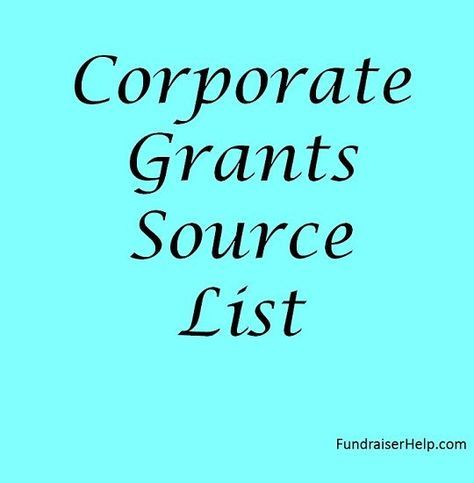 Corporate Grants For Nonprofits Source List