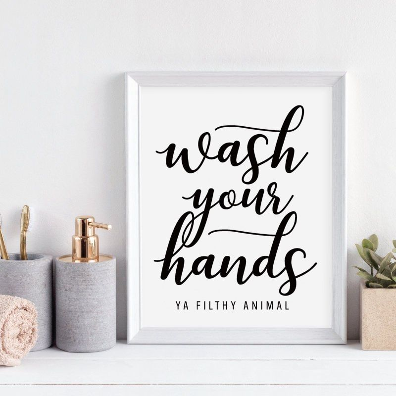 Wash Your Hands You Filthy Animal Wall Art Canvas Poster
