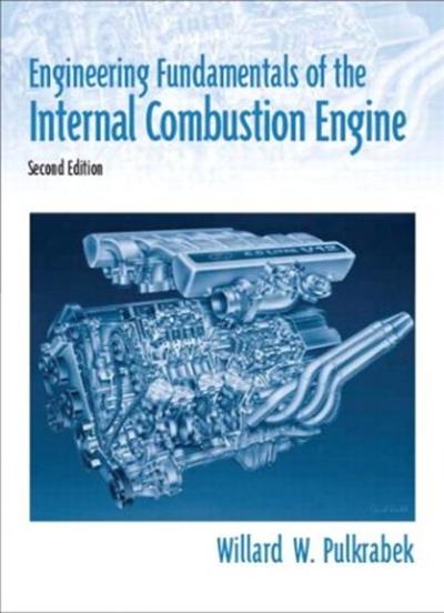 Engineering Fundamentals Of The Internal Combustion Engine By Willard Pulkrabek Pearson Combustion Engine Automotive Engineering Fundamental
