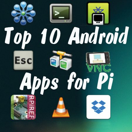 I regularly use my Nexus 7 or my Android smartphone (was Galaxy S2, now Nexus 5) to help me with my Raspberry Pi activities. Here is a 'top ten' roundup of my favourite Android apps that I use with...