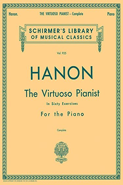 Hanon The Virtuoso Pianist In Sixty Exercises Complete Schirmer S Library Of Musical Classics Vol 925 By Theodore Baker G Schirmer Inc Free Reading Pianist Piano Exercises