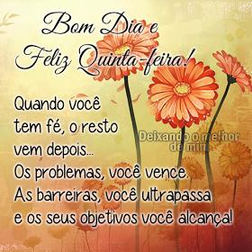 Bom Dia E Feliz Quinta Feira Frases Para Os Dias Da Semana Feliz