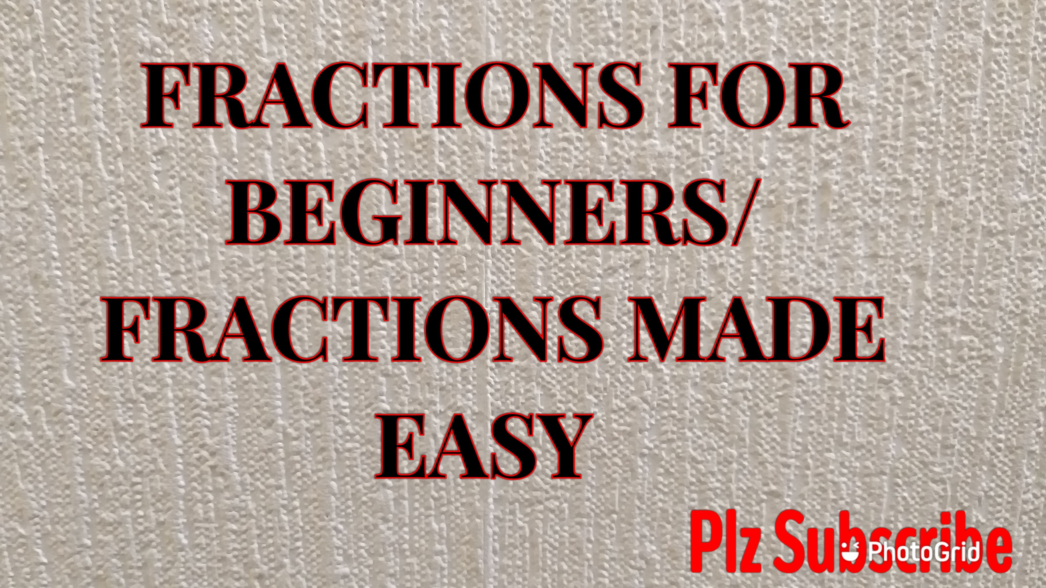 Fractions For Beginners Fractions Made Easy Fractions For