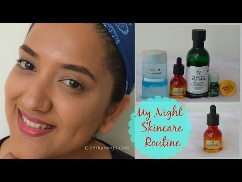 Night Skin Care Routine Know All About Easy And Simple Indian Skin Care Routine Natural Skin Care Routine Night Skin Care Routine Simple Skincare Routine