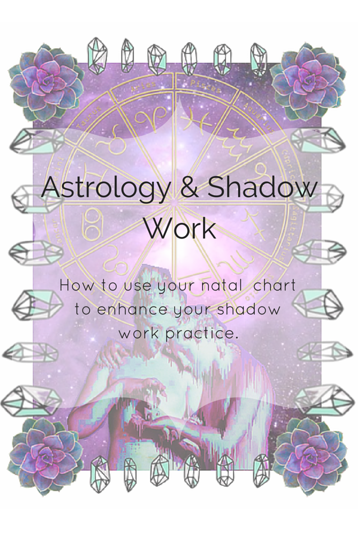 Ive been practicing shadow work for roughly 4 5 years now and astrology shadow work how to use your natal chart to enhance your shadow work practice nvjuhfo Gallery