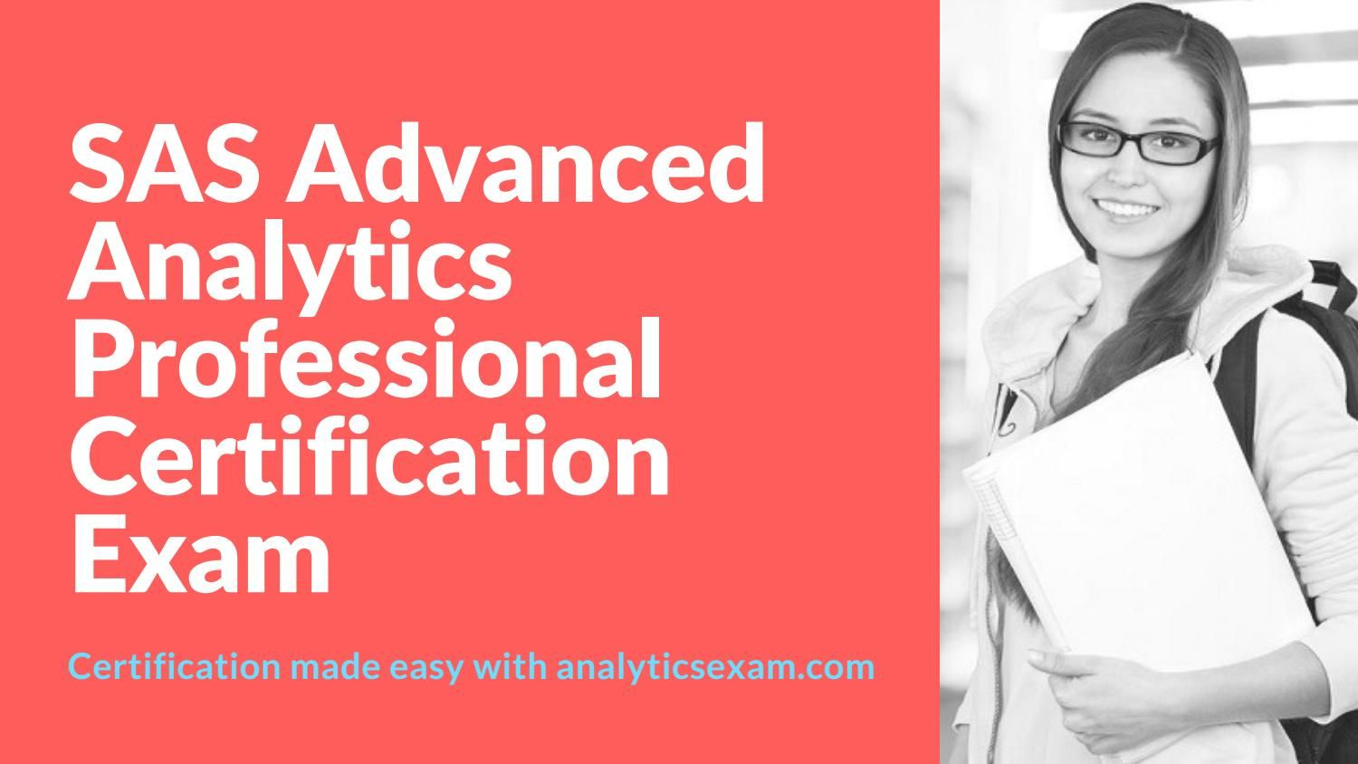 How To Become Sas Certified Advanced Analytics Professional