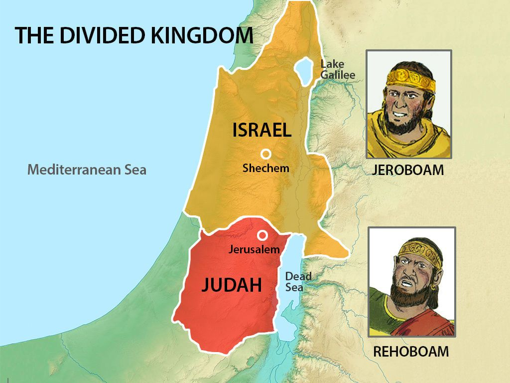 The Nation Of Israel Was Now Divided With King Rehoboam