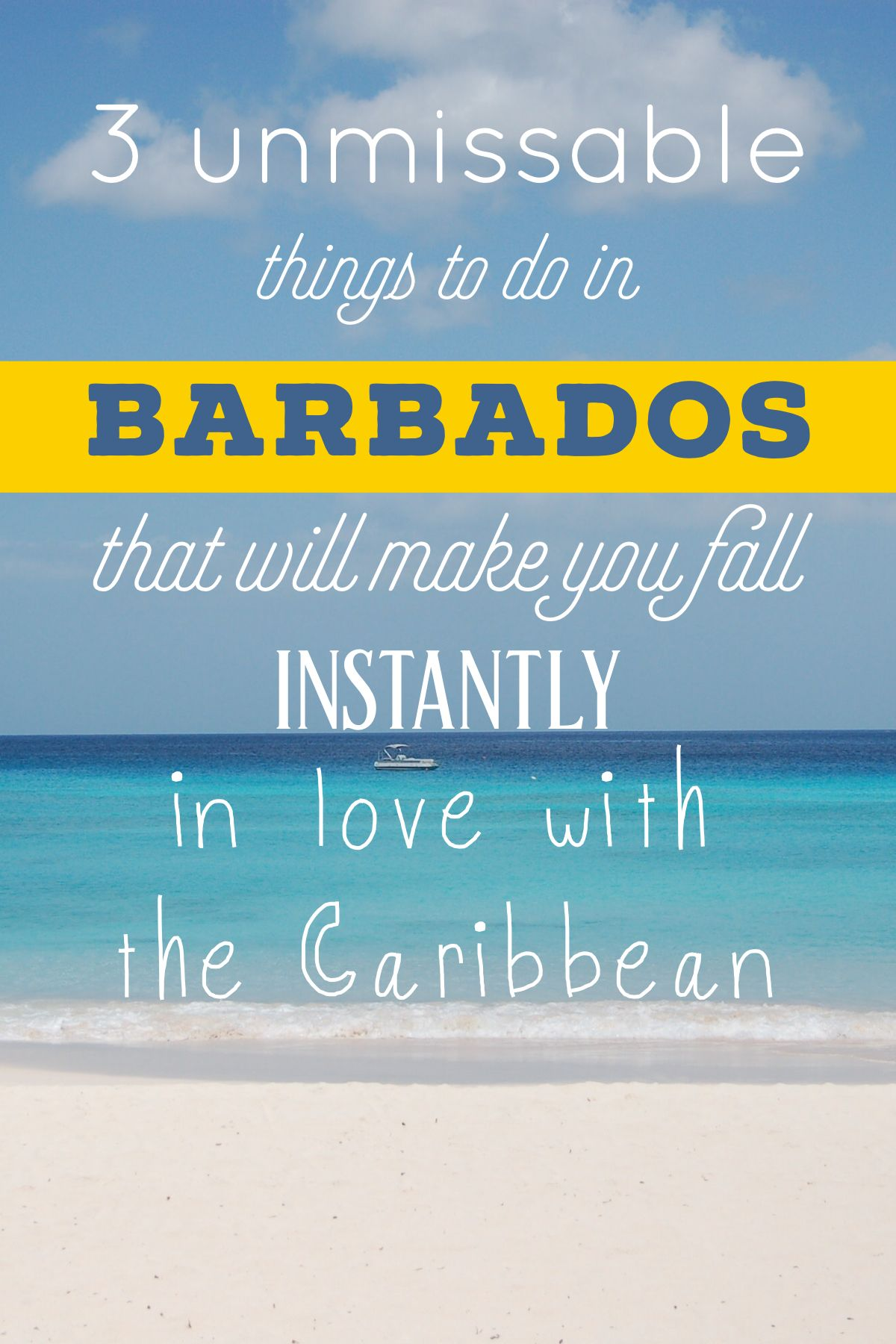 3 Unmissable Things To Do In Barbados That Will Make You