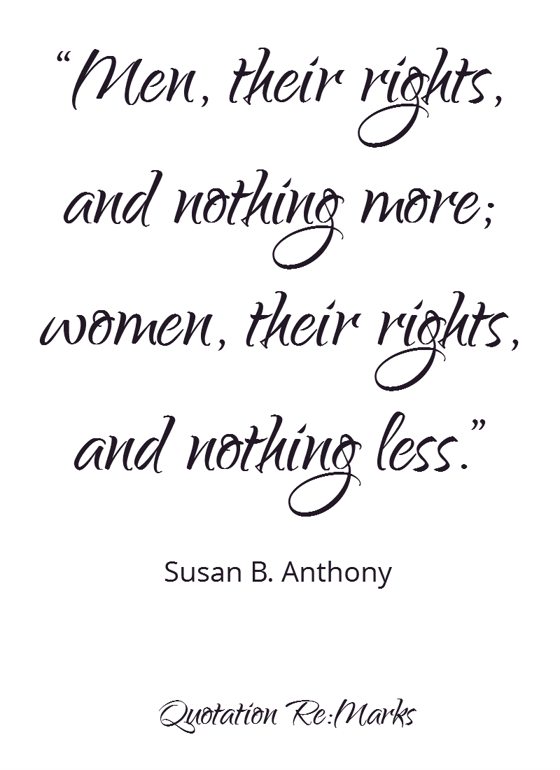 Womens Rights Quotes Women's Rightsequalitymotivational Quotes Inspirational