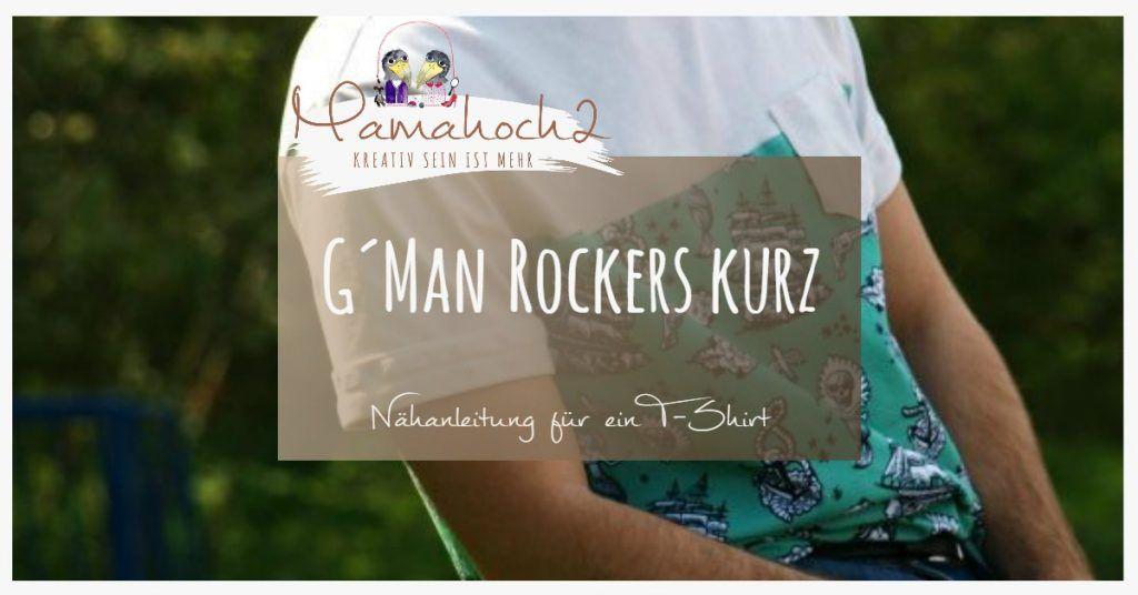 """Gratis Schnittmuster T Shirt für Männer """"G'MAN ROCKERS KURZ"""
