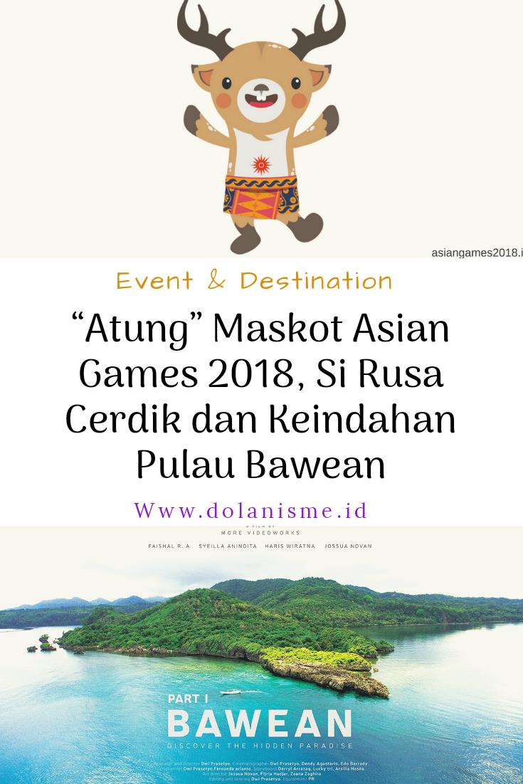"""Maskot Asian Games 2018 """"Atung"""" Si Rusa Cerdik Dari Bawean"""
