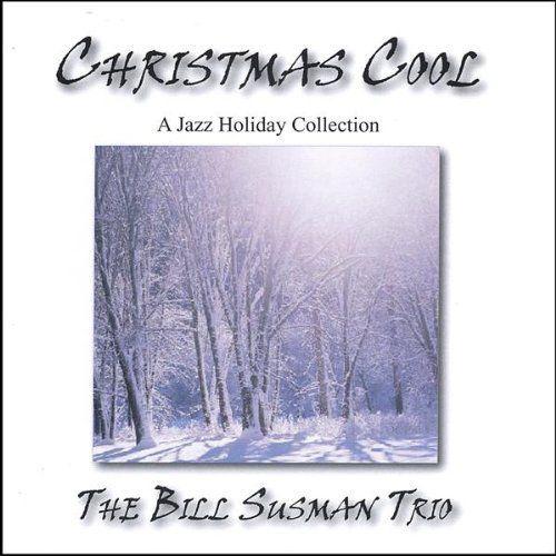 Bill Trio Susman - Christmas Cool